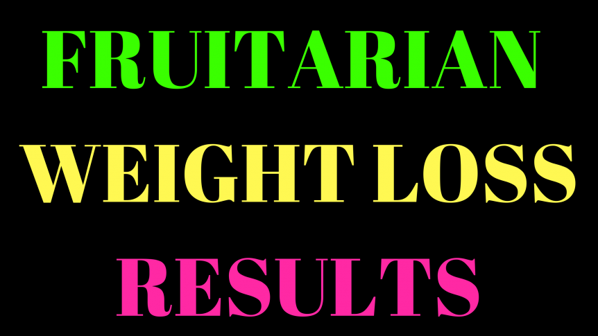 Fruitarian Bodybuilding Benefits::: Weight Loss is OBVIOUS! - Muscle Building May Be Harder (For Me)