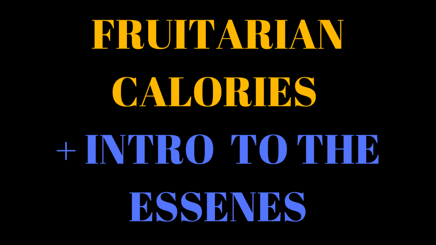 Fruitarian Bodybuilding - Counting Calories and Living Like Jesus (Maybe, who knows)