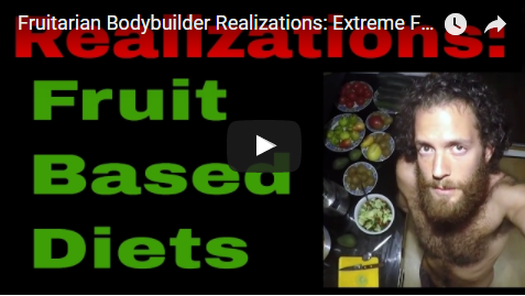 Fruitarian Bodybuilder Realizations Extreme Fruit Based Diets & What I Eat on a Day as a Fruitarian
