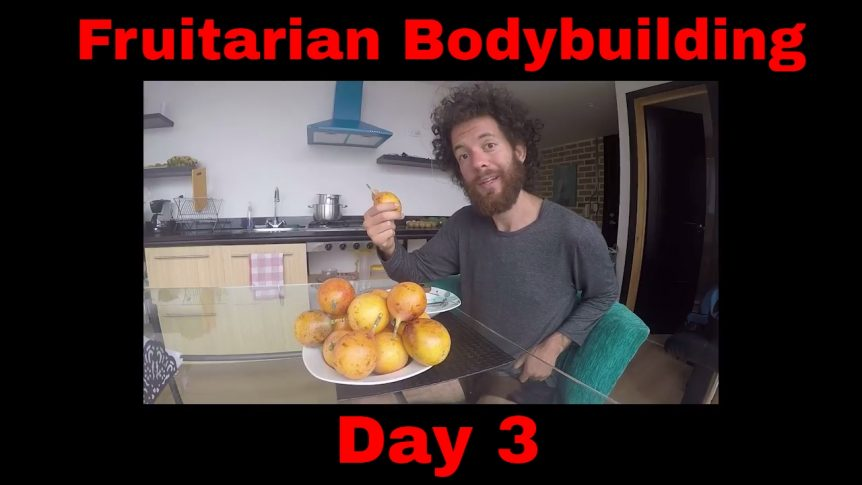 Fruitarian Bodybuilding Challenge, Day 3 - Working on my Fruitarian Diet and Muscle Building